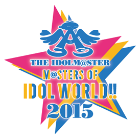 THE IDOLM@STER M@STERS OF IDOL WORLD!!2015